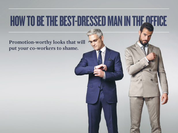 How to be the Best-Dressed Man in the Office